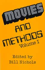 Movies and Methods, Volume 1 by Bill Nichols