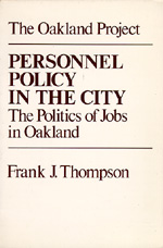 Personnel Policy in the City by Frank J. Thompson