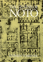 The Genesis of Noto by Stephen Tobriner