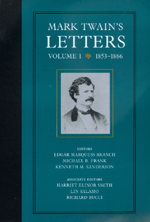 Mark Twain's Letters, Volume 1 by Mark Twain, Edgar Marquess Branch, Michael Barry Frank