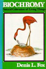 Biochromy by Denis L. Fox
