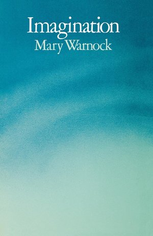 Imagination by Mary Warnock