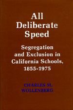 All Deliberate Speed by Charles M. Wollenberg