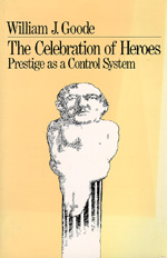 The Celebration of Heroes by William J. Goode