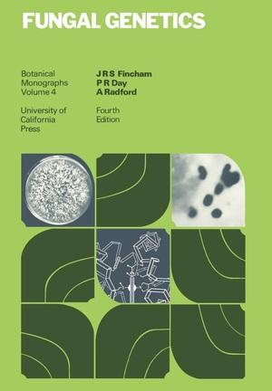 Fungal Genetics by J. R. S. Fincham, P. R. Day, A. Radford