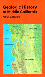 Geologic History of Middle California by Arthur D. Howard