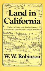 Land in California by W. W. Robinson
