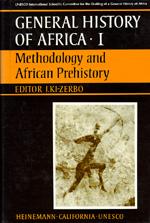 UNESCO General History of Africa, Vol. I by Joseph Ki-Zerbo