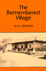 The Remembered Village by M. N. Srinivas