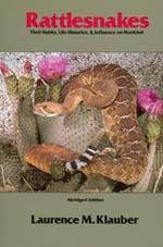 Rattlesnakes by Laurence M. Klauber