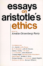 Essays on Aristotle's Ethics by Amélie Oksenberg Rorty