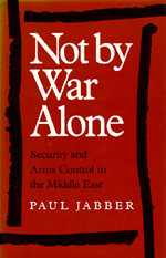 Not by War Alone by Paul Jabber