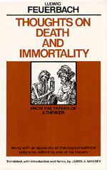 Thoughts on Death and Immortality by Ludwig Feuerbach