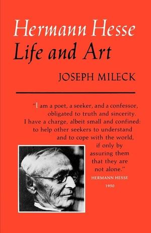 Hermann Hesse by Joseph Mileck