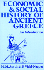 Economic and Social History of Ancient Greece by M. M. Austin, P. Vidal-Naquet