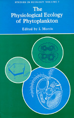 The Physiological Ecology of Phytoplankton by I. Morris