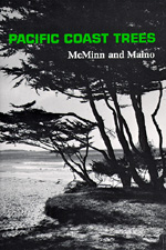 Pacific Coast Trees, Second edition by Howard E. McMinn, Evelyn Maino