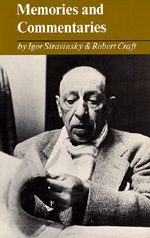 Memories and Commentaries by Igor Stravinsky, Robert Craft