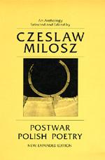 Postwar Polish Poetry by Czeslaw Milosz
