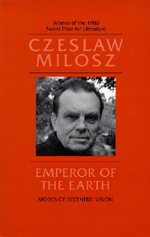 Emperor of the Earth by Czeslaw Milosz