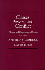Classes, Power and Conflict by Anthony Giddens, David Held