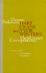 Hart Crane and Yvor Winters by Thomas Parkinson