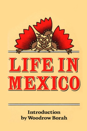 Life in Mexico by Frances Calderón de la Barca