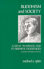 Buddhism and Society by Melford E. Spiro