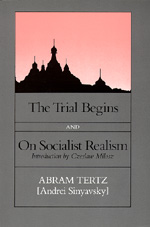 The Trial Begins by Abram (Andrei Sinyavsky) Tertz