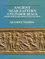Ancient Near Eastern Cylinder Seals from the Marcopoli Collection by Beatrice Teissier