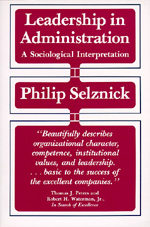 Leadership in Administration by Philip Selznick