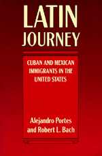 Latin Journey by Alejandro Portes, Robert L. Bach