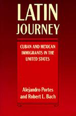 Latin Journey by Alejandro Portes, Robert L. Bach