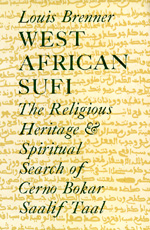 West African Sufi by Louis Brenner