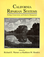 California Riparian Systems by Richard E. Warner, Kathleen M. Hendrix
