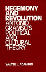 Hegemony and Revolution by Walter L. Adamson