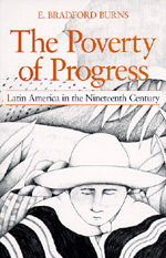 The Poverty of Progress by E. Bradford Burns