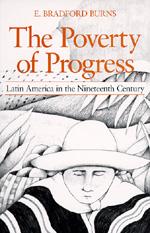 The Poverty of Progress by E. Bradford Burns