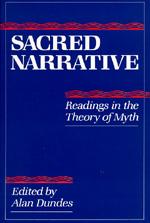 Sacred Narrative Edited by Alan Dundes
