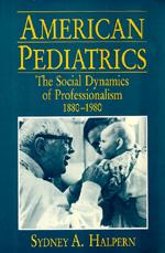 American Pediatrics by Sydney A. Halpern