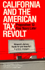 California and the American Tax Revolt by Terry Schwadron