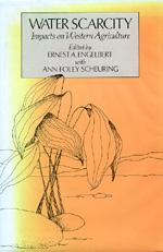 Water Scarcity by Ernest A. Engelbert, Ann Foley Scheuring