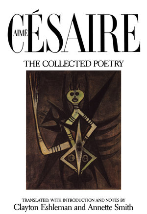 The Collected Poetry by Aime Cesaire