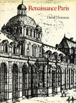 Renaissance Paris by David Thomson