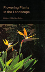 Flowering Plants in the Landscape by Mildred E. Mathias