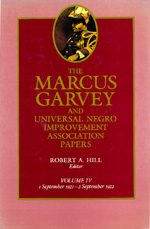 The Marcus Garvey and Universal Negro Improvement Association Papers, Vol. IV by Marcus Garvey, Robert Abraham Hill