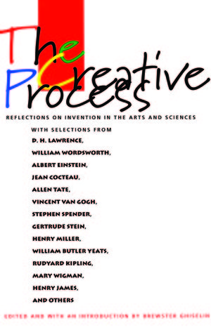 The Creative Process by Brewster Ghiselin