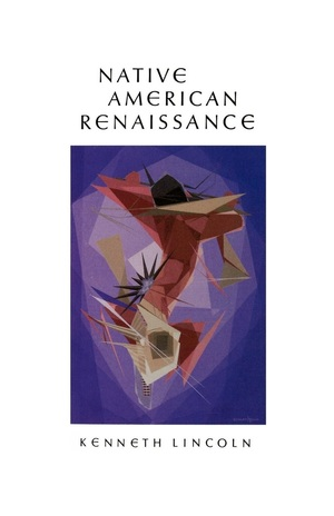 Native American Renaissance by Kenneth Lincoln