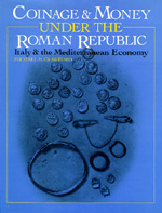 Coinage and Money under the Roman Republic by H. Michael Crawford