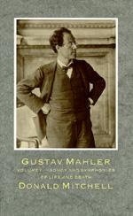 Gustav Mahler by Donald Mitchell
